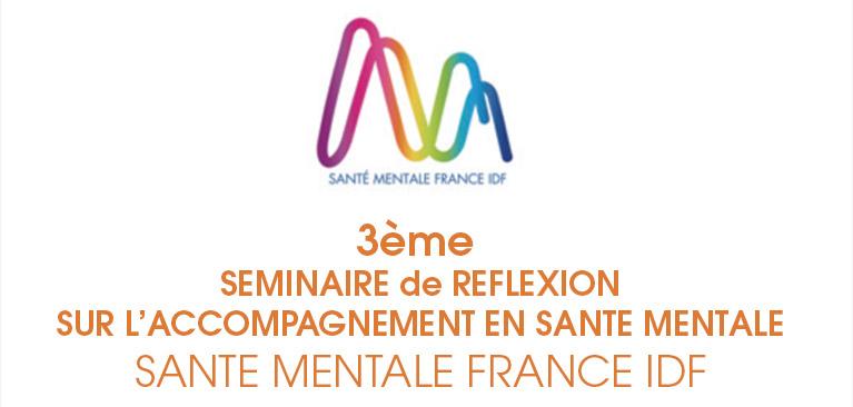 3 ème SEMMINAIRE, Santé Mentale France